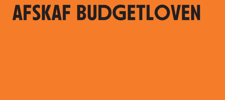 Afskaf Budgetloven Læserbrev af Flemming Leer Jakobsen, folketingskandidat Vejle Syd